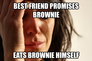 best friend promises brownie