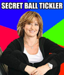 secret ball tickler